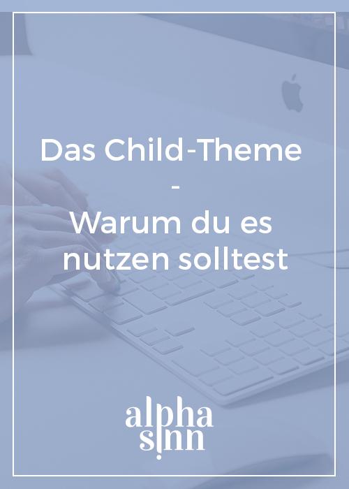 Child-Theme für deine WordPress-Website | alphasinn.at